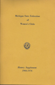 Michigan State Federation of Woman's Clubs History Supplement 1966-1976 cropped